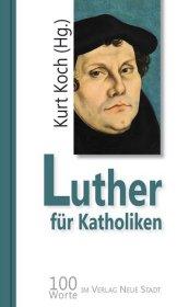 Luther für Katholiken Cover