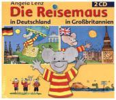 Die Reisemaus in Deutschland und Großbritannien, 2 Audio-CDs