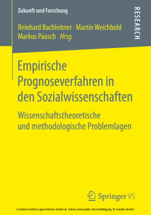 Empirische Prognoseverfahren in den Sozialwissenschaften