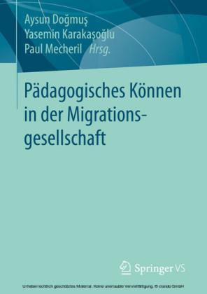 Pädagogisches Können in der Migrationsgesellschaft