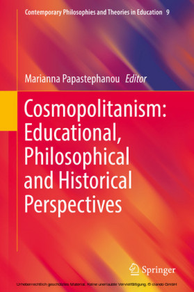 Cosmopolitanism: Educational, Philosophical and Historical Perspectives