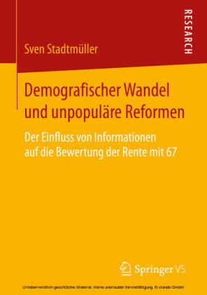 Demografischer Wandel und unpopuläre Reformen