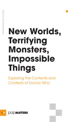 New Worlds, Terrifying Monsters, Impossible Things
