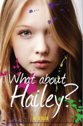 What About Hailey?