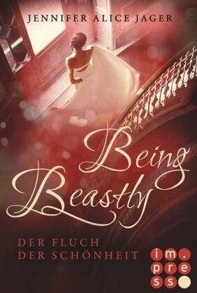 """Being Beastly. Der Fluch der Schönheit (Märchenadaption von """"Die Schöne und das Biest"""")"""