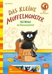 Das kleine Muffelmonster - Viel Wirbel im Klassenzimmer Cover