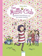 Der Muffin-Club - Weltbeste Freundinnen und ein starker Auftritt Cover