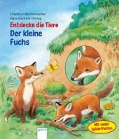 Entdecke die Tiere. Der kleine Fuchs Cover