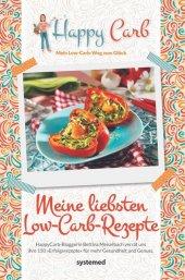 Happy Carb: Meine liebsten Low-Carb-Rezepte Cover