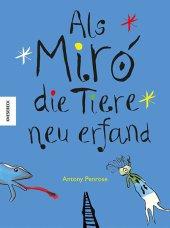 Als Miró die Tiere neu erfand Cover
