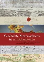 Geschichte Niedersachsens in 111 Dokumenten Cover
