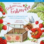 Erdbeerinchen Erdbeerfee. Spaghetti im Erdbeergarten und andere Vorlesegeschichten, 1 Audio-CD Cover