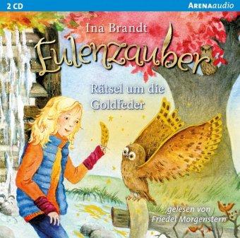 Eulenzauber - Rätsel um die Goldfeder, 2 Audio-CDs