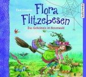Flora Flitzebesen. Das Geheimnis im Hexenwald, 2 Audio-CDs