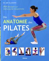 Die Anatomie des Pilates