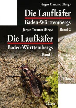 Die Laufkäfer Baden-Württembergs, 2 Bde.