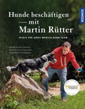 Hunde beschäftigen mit Martin Rütter Cover