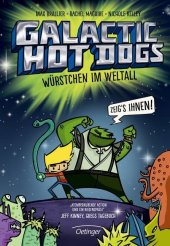 Galactic Hot Dogs - Würstchen im Weltall Cover
