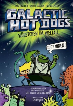 Galactic Hot Dogs - Würstchen im Weltall
