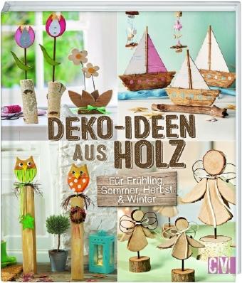 Deko Ideen Aus Holz Annette Diepoldergerlinde Auenhammer