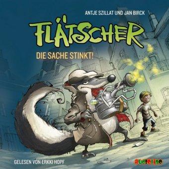 Flätscher - Die Sache stinkt, 1 Audio-CD