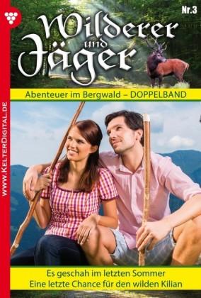 Wilderer und Jäger 3 - Heimatroman