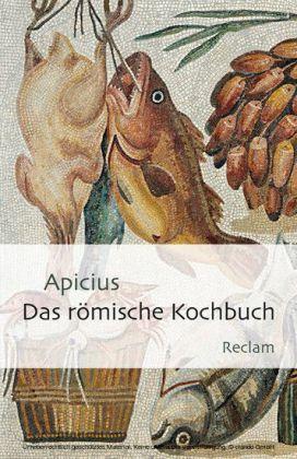 Das römische Kochbuch