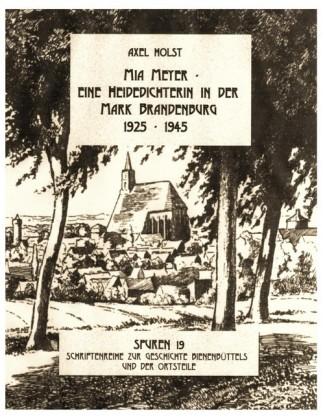 Mia Meyer - eine Heidedichterin in der Mark Brandenburg 1925-1945