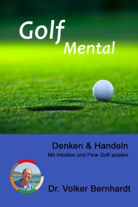Golf Mental - Denken & Handeln