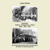 Die Kleinbahn Velbert - Heiligenhaus - Hösel
