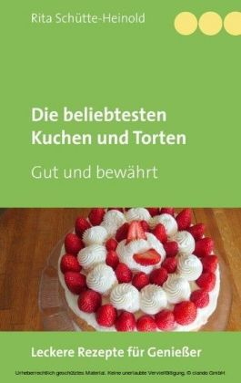 Die beliebtesten Kuchen und Torten