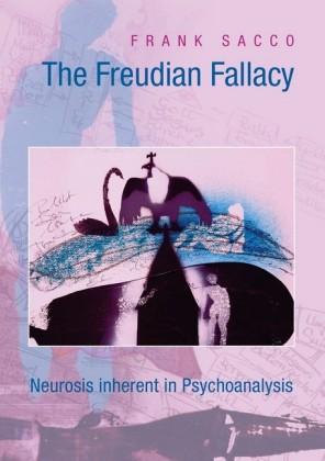 The Freudian Fallacy