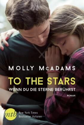 To the Stars - Wenn du die Sterne berührst