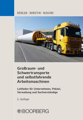 Großraum- und Schwertransporte und selbstfahrende Arbeitsmaschinen