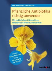 Pflanzliche Antibiotika richtig anwenden Cover