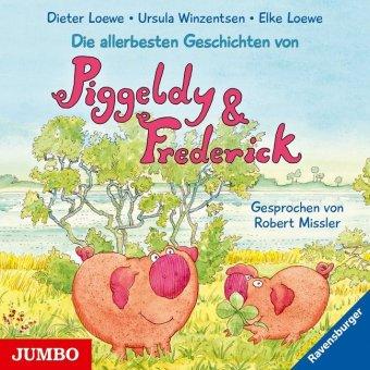 Die allerbesten Geschichten von Piggeldy & Frederick, 1 Audio-CD