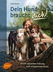 Dein Hund braucht dich! Cover
