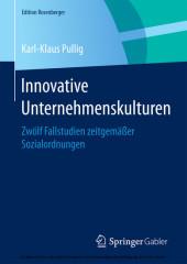 Innovative Unternehmenskulturen
