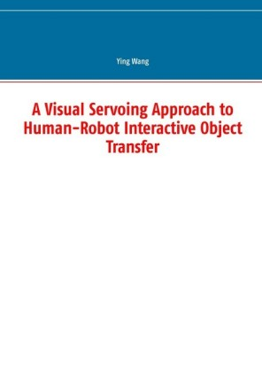 A Visual Servoing Approach to Human-Robot Interactive Object Transfer