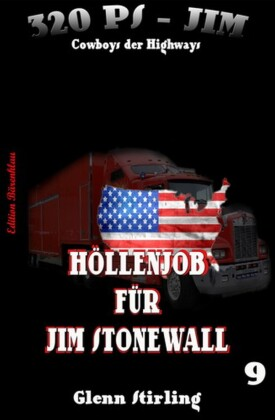 320 PS-Jim, Höllenjob für Jim Stonewall