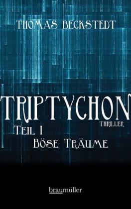 Triptychon Teil 1 - Böse Träume
