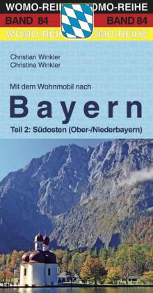 Mit dem Wohnmobil nach Bayern