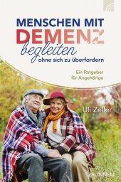 Menschen mit Demenz begleiten, ohne sich zu überfordern Cover