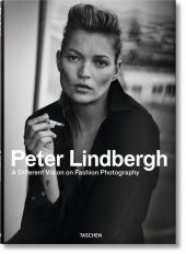 Peter Lindbergh. A Different Vision on Fashion Photography Cover