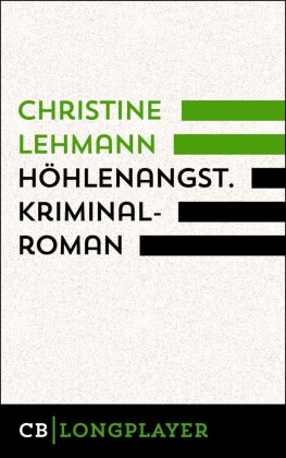 Höhlenangst. Kriminalroman