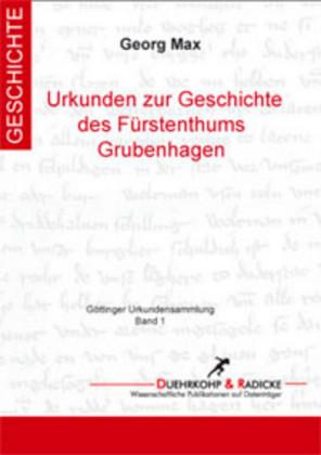 Urkundenbuch zur Geschichte des Fürstenthums Grubenhagen