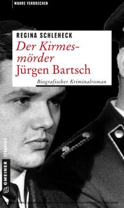 Der Kirmesmörder - Jürgen Bartsch