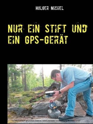 Nur ein Stift und ein GPS-Gerät