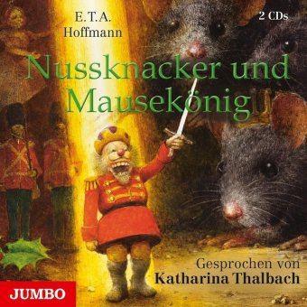 Nussknacker und Mausekönig, 2 Audio-CDs