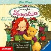 Der magische Blumenladen - Die Reise zu den Wunderbeeren, 1 Audio-CD
